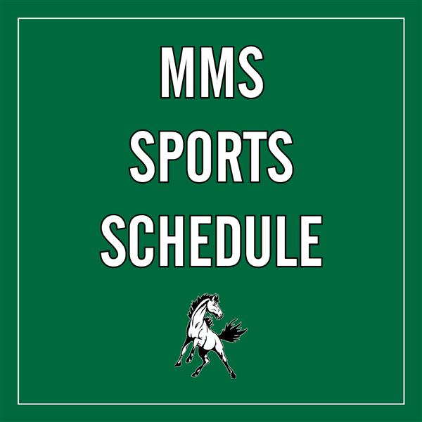 green background with white letters saying MMS SPORTS SCHEDULE
