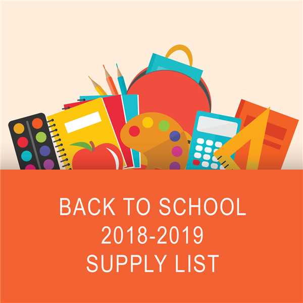 school supplies with a text stating 2018-19 school supply list