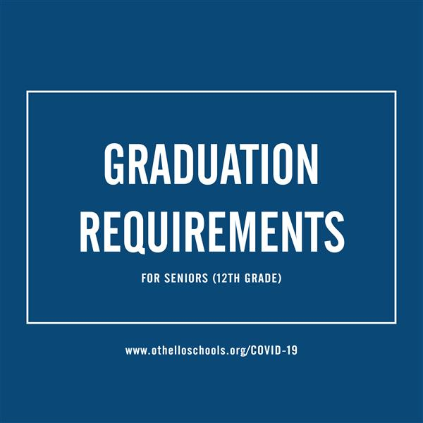 blue background with text stating graduation requirements for seniors