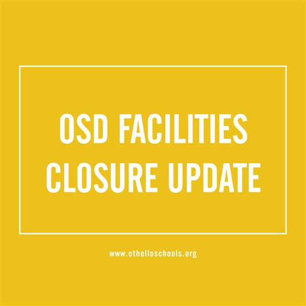 OSD Facilities Update